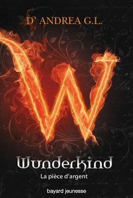 La pièce dargent (Wunderkind, #1) G.L. DAndrea
