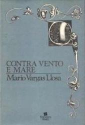 Contra Vento e Maré Mario Vargas Llosa