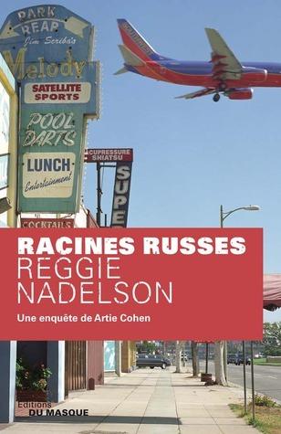 Racines Russes  by  Reggie Nadelson