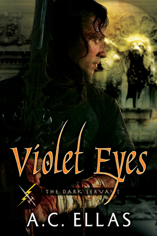 Violet Eyes (The Dark Servant, #13)  by  A.C. Ellas