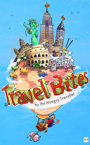 Travel Bites The Hungry Traveller