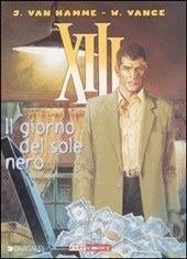 XIII - Volume 1: Il giorno del sole nero Jean Van Hamme