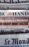 De krant moet kiezen  by  Warna Oosterbaan