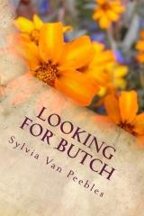 Looking for Butch Sylvia Van Peebles