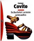 Scheletri senza armadio  by  Carmen Covito