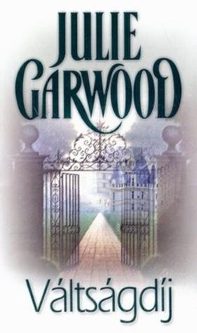 Váltságdíj (Felföldi urak #2)  by  Julie Garwood