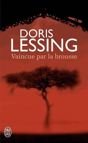 Vaincue par la brousse  by  Doris Lessing