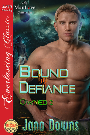 Bound  by  Defiance (Owned #2) by Jana Downs