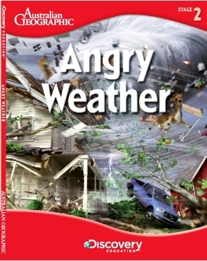 Angry Weather: Australian Geographic  by  Edward Close