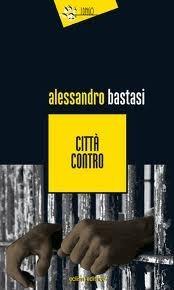 Città contro Alessandro Bastasi