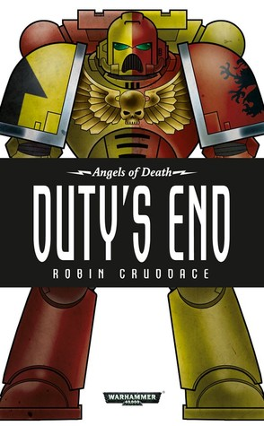 Dutys End (Angels of Death, #11)  by  Robin Cruddace