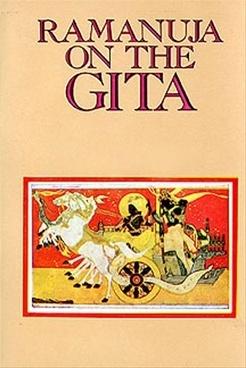 Ramanuja On The Gita S.S. Raghavachar