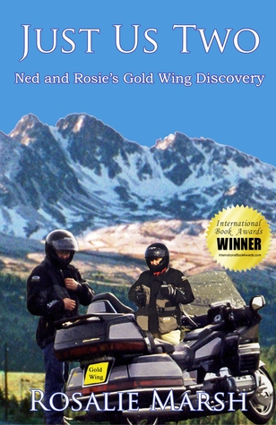 Just Us Two: Ned and Rosies Gold Wing Discovery (Just Us Two,#1)  by  Rosalie Marsh