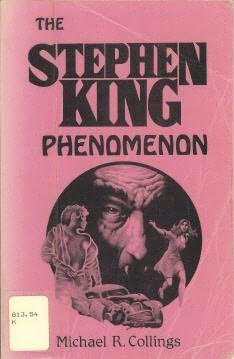 The Stephen King Phenomenon  by  Michael R. Collings
