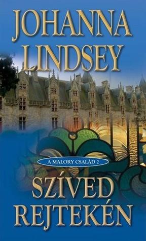 Szíved rejtekén (A Malory család #2) Johanna Lindsey