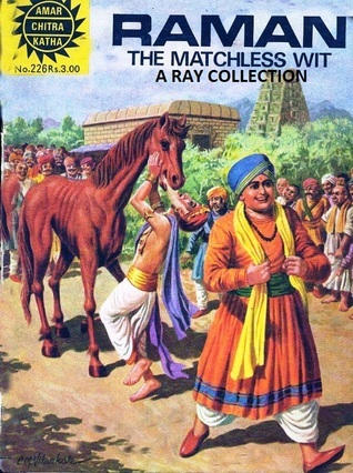 Raman the Matchless Wit ( Amar Chitra Katha 226 and reprinted as 581 )  by  Anant Pai
