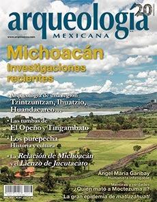 Michoacan. Investigaciones recientes (Arqueología Mexicana, septiembre-octubre 2013, Volumen XXI, n. 123)  by  Efraín Cárdenas