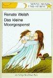 Das kleine Moorgespenst Renate Welsh
