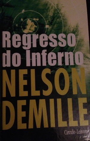 Regresso ao Inferno  by  Nelson DeMille