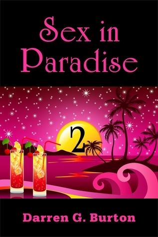Sex in Paradise 2  by  Darren G. Burton