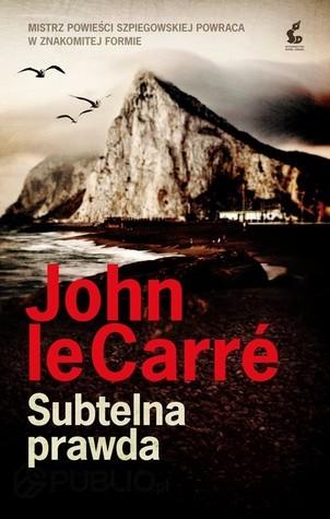 Subtelna prawda John le Carré