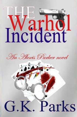 The Warhol Incident G.K. Parks