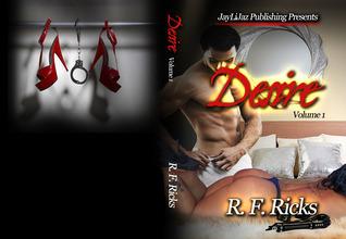 Jaylijaz Publishing Presents: Desire  by  R.F. Ricks