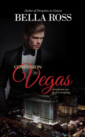 Confession in Vegas  by  Bella Ross