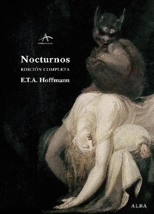 Nocturnos  by  E.T.A. Hoffmann