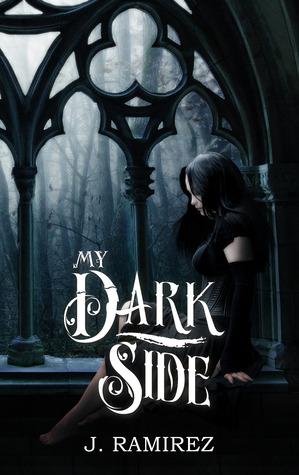 My Dark Side J. Ramirez