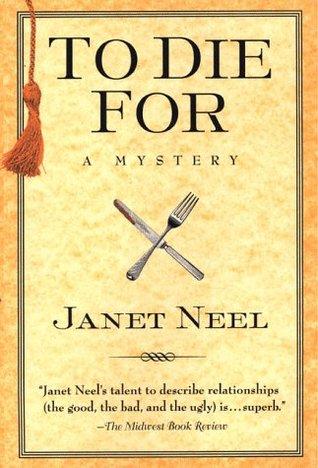 To Die For (Wilson & McLeish, #6)  by  Janet Neel