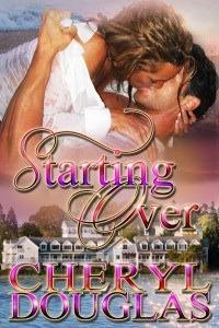 Starting Over (Starting Over, #1) Cheryl Douglas