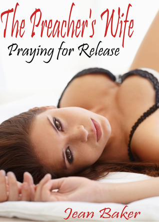 Praying For Release  by  Jean Baker