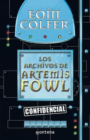 Los archivos de Artemis Fowl  by  Eoin Colfer