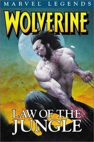Wolverine Legends, Vol. 3: Law of the Jungle  by  Frank Tieri