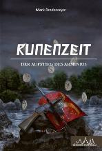 Der Aufstieg des Arminius (Runenzeit, #3)  by  Mark Bredemeyer
