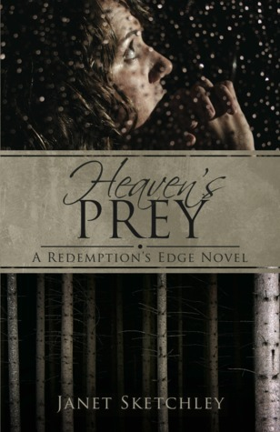 Heavens Prey (Redemptions Edge, #1) Janet Sketchley