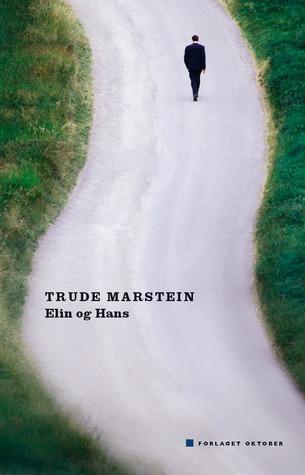 Elin Og Hans Trude Marstein