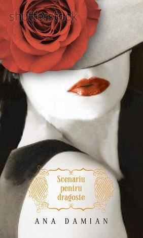 Scenariu pentru dragoste  by  Ana Damian