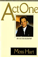 Act One Moss Hart