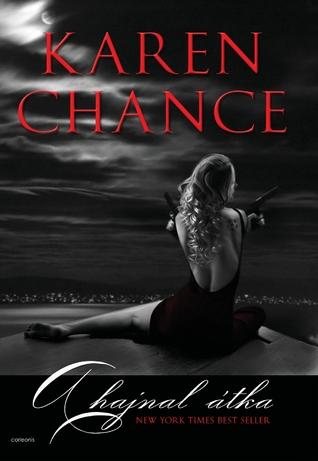 A hajnal átka (Cassandra Palmer, #4) Karen Chance