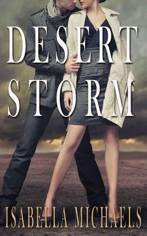 Desert Storm  by  Isabella Michaels