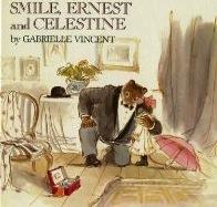 Smile, Ernest and Celestine  by  Gabrielle Vincent