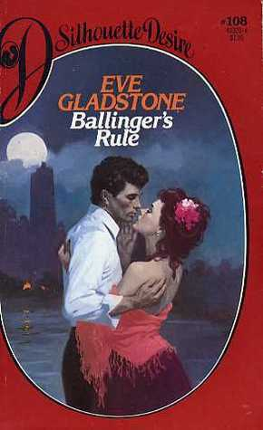 Ballingers Rule  by  Eve Gladstone