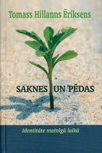 Saknes un pēdas. Thomas Hylland Eriksen