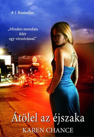 Átölel az éjszaka (Cassandra Palmer, #3) Karen Chance