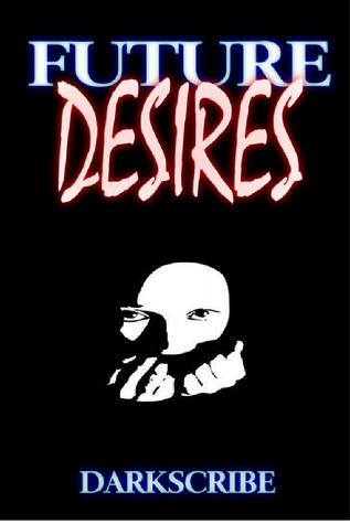 Future Desires Dark Scribe