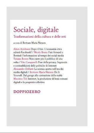 Sociale, digitale. Trasformazione della cultura e delle reti  by  Bertram Maria Niessen