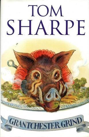 Grantchester Grind  by  Tom Sharpe