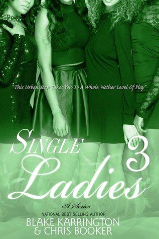 Single Ladies 3  by  Blake Karrington